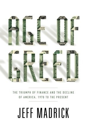 Age of Greed by Jeff Madrick