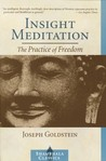 Insight Meditation: A Psychology of Freedom
