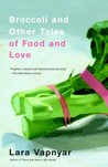 Broccoli and Other Tales of Food and Love