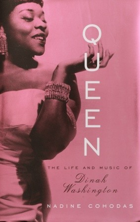 Queen: The Life and Music of Dinah Washington