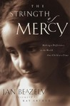 The Strength of Mercy: Making a Difference in the World One Child at a Time