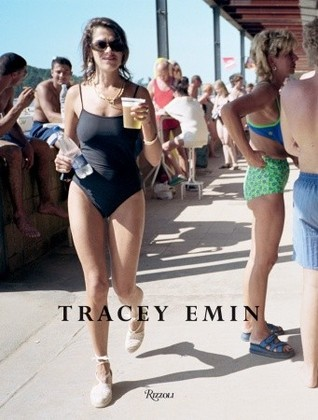 Tracey Emin: Works 1963-2006