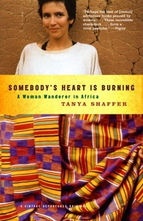 Somebody's Heart Is Burning by Tanya Shaffer