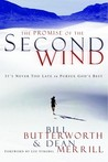The Promise of the Second Wind: It's Never Too Late to Pursue God's Best