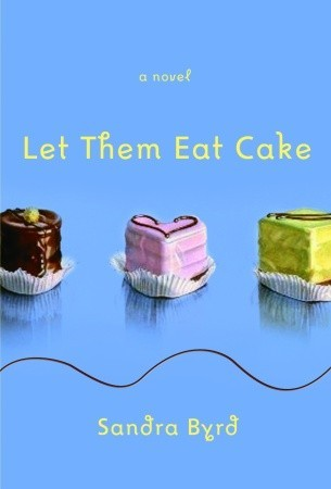 Let Them Eat Cake (French Twist #1)