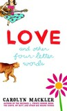 Love and Other Four-Letter Words