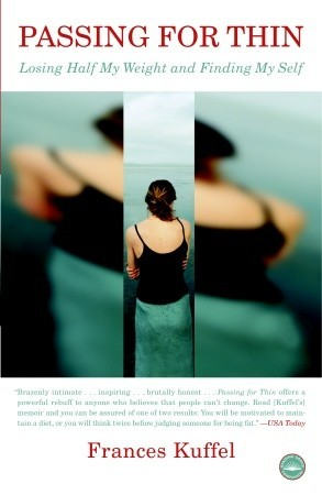 Passing for Thin by Frances Kuffel