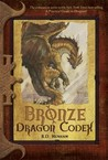 Bronze Dragon Codex (Dragon Codices, #2)