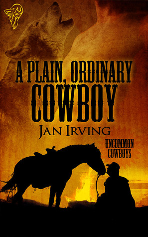 A Plain, Ordinary Cowboy by Jan  Irving