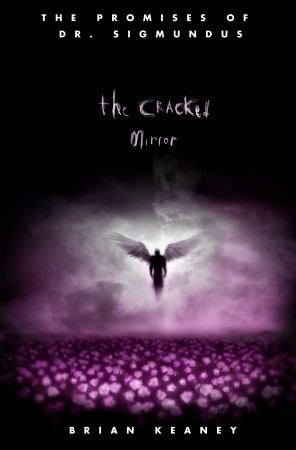 The Cracked Mirror by Brian Keaney