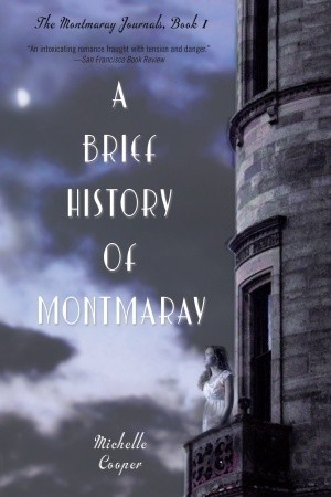 A Brief History of Montmaray (The Montmaray Journals, #1)