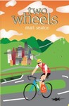 Two Wheels: Thoughts From the Bike Lane