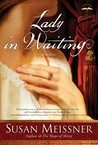 Lady in Waiting by Susan Meissner