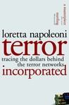 Terror Incorporated: Tracing the Dollars Behind the Terror Networks