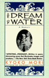The Dream of Water: A Memoir