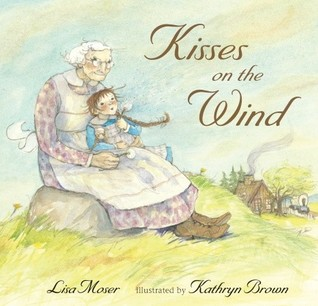 Kisses on the Wind by Lisa Moser