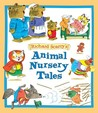 Richard Scarry's Animal Nursery Tales (Picture Book)