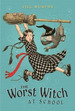 The Worst Witch at School by Jill Murphy