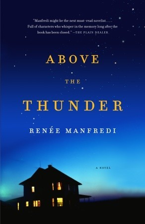 Above the Thunder by Renee Manfredi