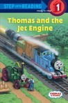 Thomas and the Jet Engine (Thomas & Friends: Step Into Reading)