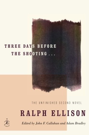 Three Days Before the Shooting... by Ralph Ellison