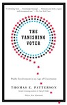 The Vanishing Voter: Public Involvement in an Age of Uncertainty