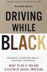 Driving While Black : What To Do If You Are A Victim of Racial Profiling