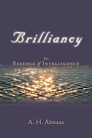 Brilliancy by A.H. Almaas