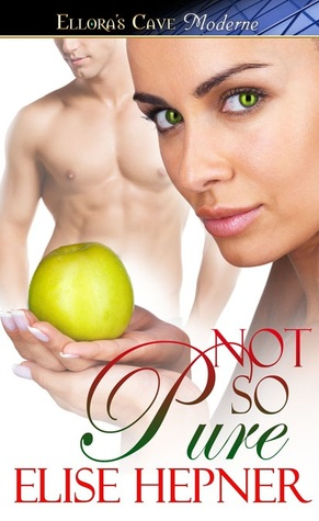 Not So Pure by Elise Hepner
