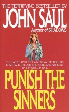 Punish the Sinners by John Saul