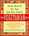 The Vegetarian Way: Total Health for You and Your Family