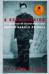 A Keen Soldier: The Execution of Second World War Private Harold Pringle