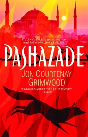 Pashazade by Jon Courtenay Grimwood