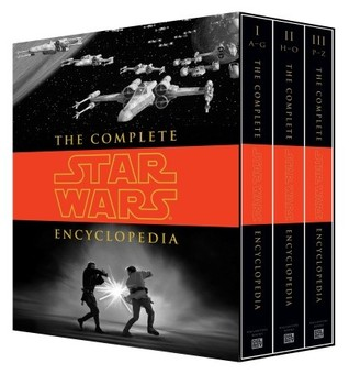 The Complete Star Wars Encyclopedia by Stephen J. Sansweet