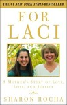 For Laci by Sharon Rocha