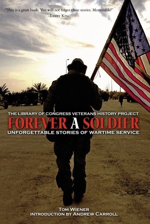 Forever a Soldier: Unforgettable Stories of Wartime Service
