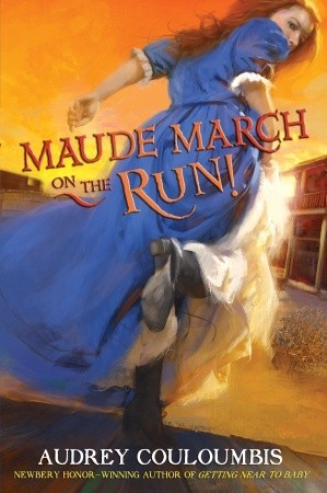 Maude March on the Run! (Maude March Misadventures #2)