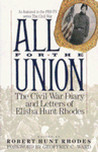 All for the Union by Robert Hunt Rhodes