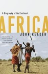 Africa: A Biography of the Continent
