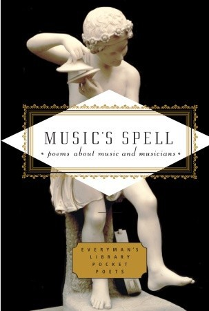 Music's Spell: Poems About Music and Musicians