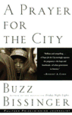 A Prayer for the City by H.G. Bissinger