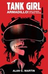 Tank Girl Armadillo!: A Novel