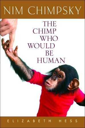 Nim Chimpsky: The Chimp Who Would Be Human