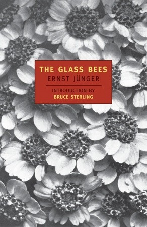 The Glass Bees by Ernst Jünger