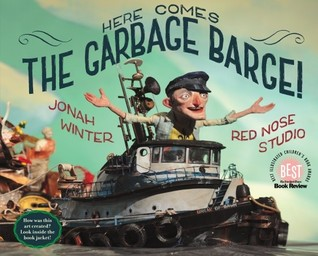 Here Comes the Garbage Barge! by Jonah Winter