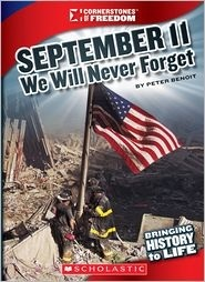September 11: We Will Never Forget (Cornerstones of Freedom)