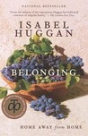 Belonging: Home Away from Home