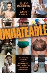 Undateable: 311 Things Guys Do That Guarantee They Won't Be Dating or Having Sex
