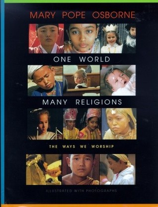 One World, Many Religions by Mary Pope Osborne