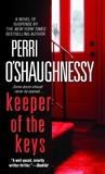 Keeper of the Keys by Perri O'Shaughnessy
